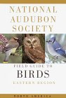 National Audubon Society Field Guide to North American Birds: Eastern Region 0679428526